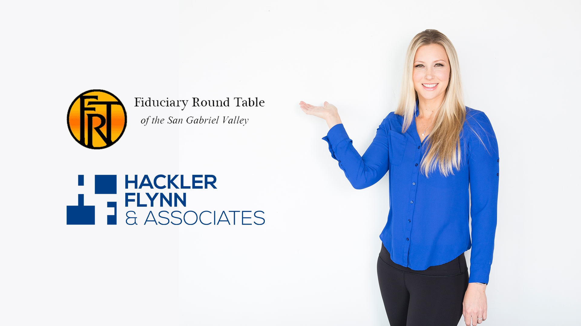 Hackler Flynn Fiduciary Roundtable of the San Gabriel Valley