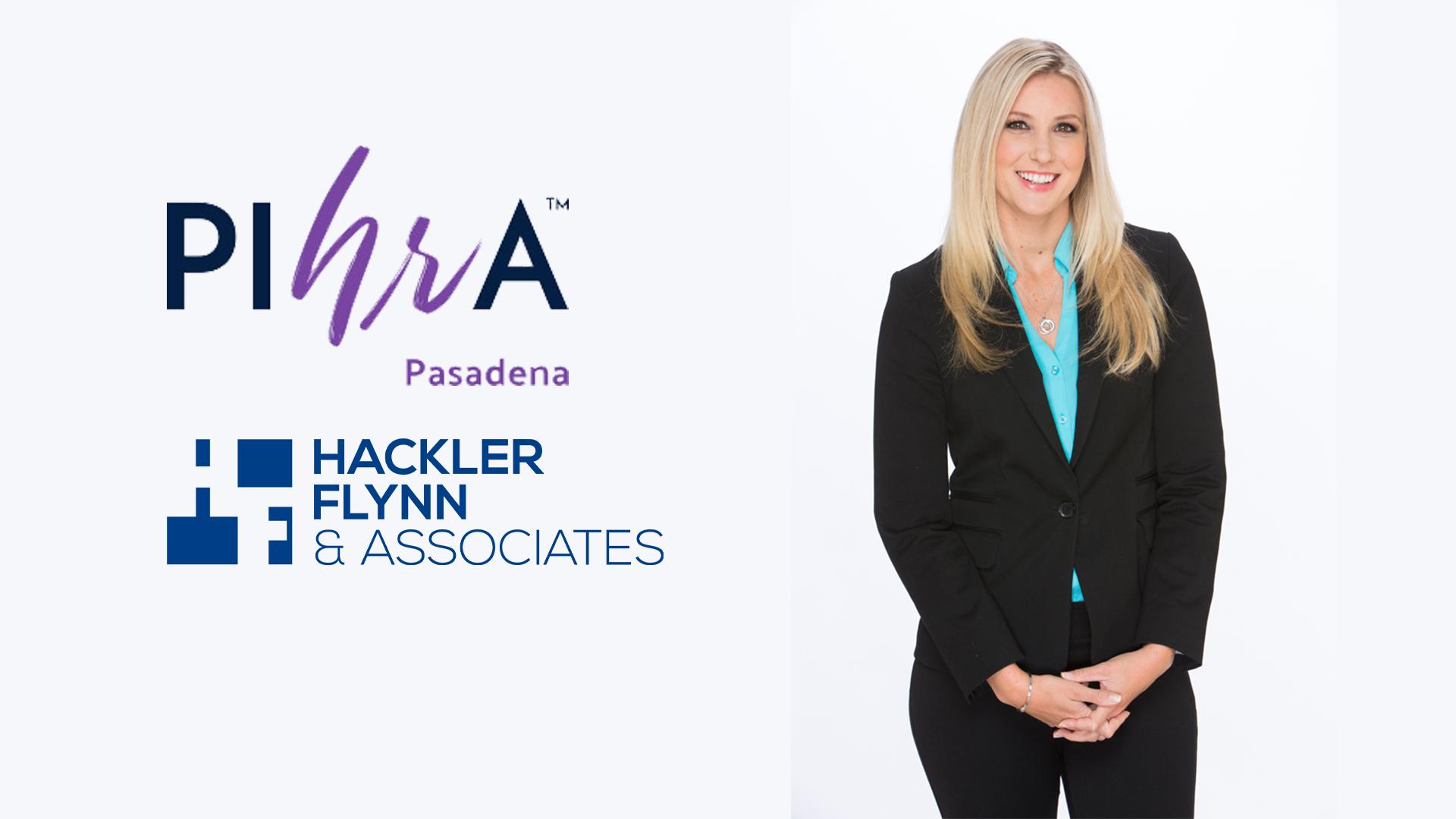 Hackler Flynn PIHRA Pasadena