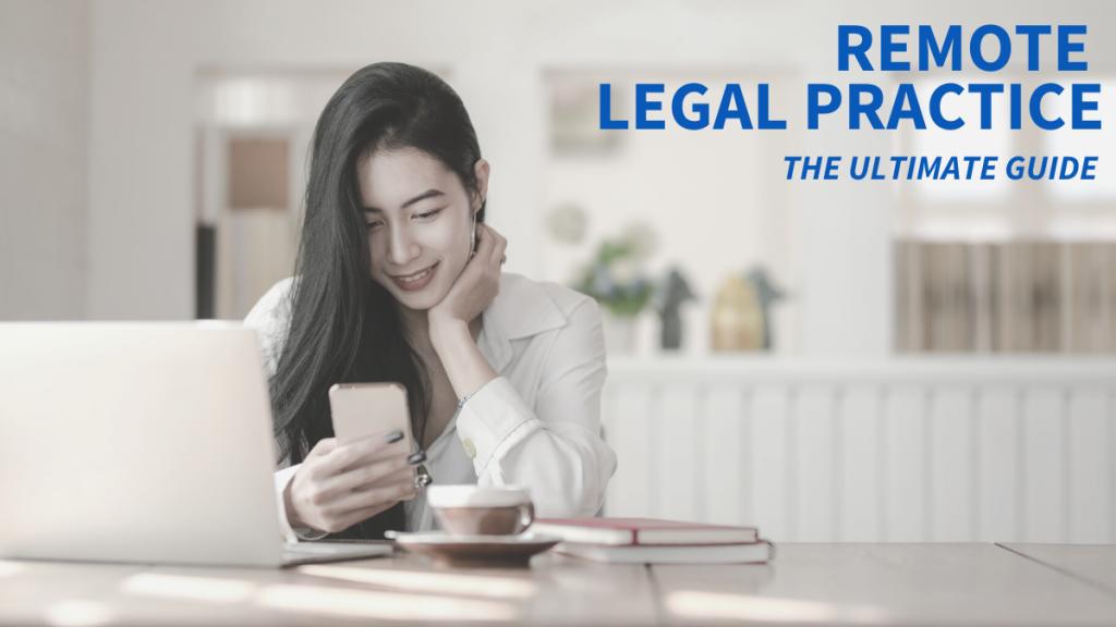 Remote Legal Practice