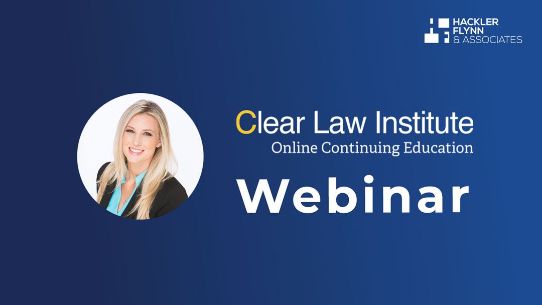 Hackler Flynn & Associates Clear law Institute Webinar