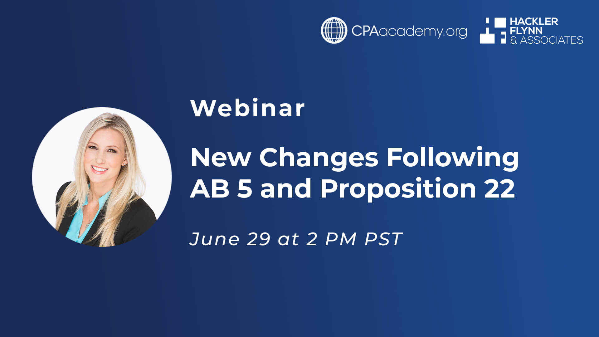 Webinar Graphic for AB 5 and Prop 22 Changes