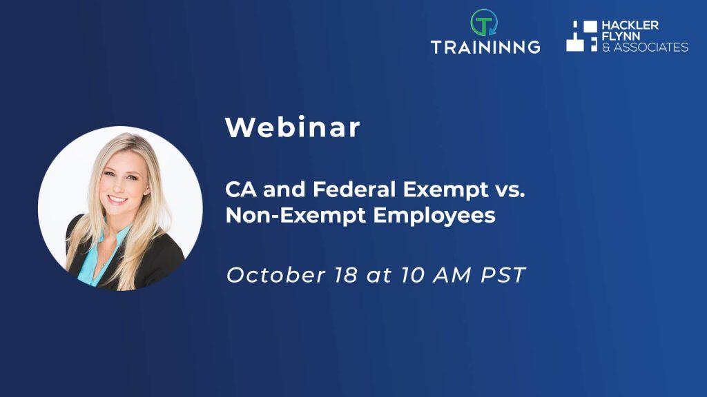 Traininng Webinar - Exempt and Non-Exempt Employees